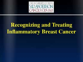 Recognizing-and-Treating-Inflammatory-Breast-Cancer