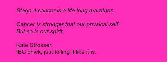 Stage 4 cancer. Hope lives, even as we run the marathon.