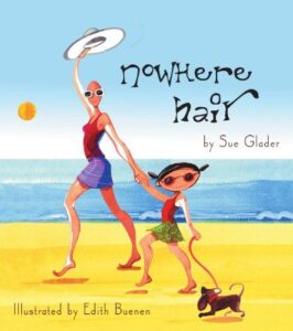 Nowhere Hair, written by Sue Glader